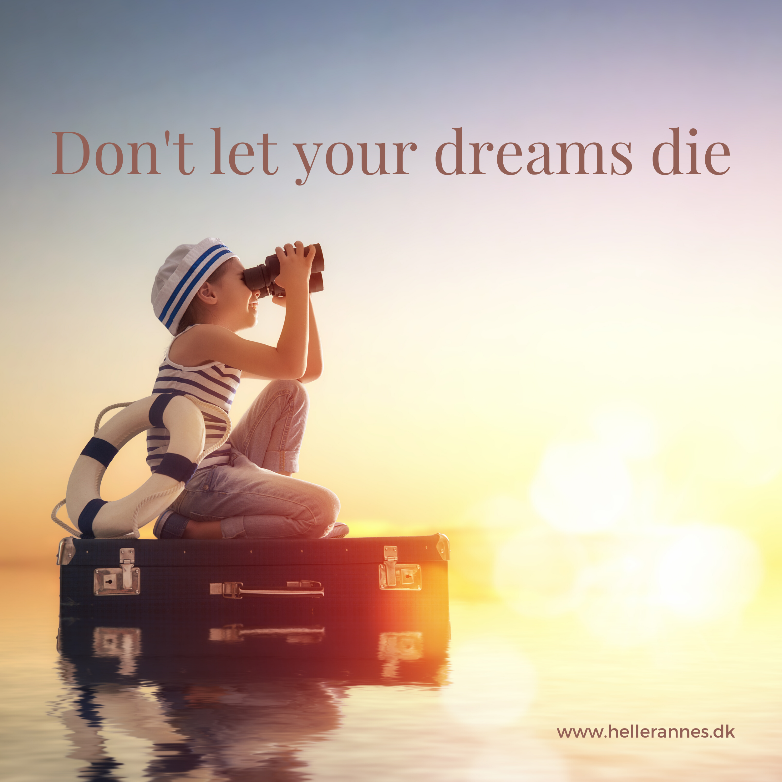 Don't let your dreams die